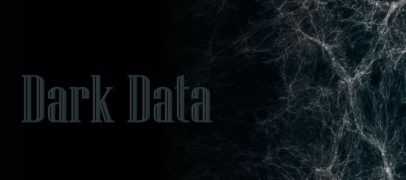 Have you Ever Come Across the Term Dark Data?