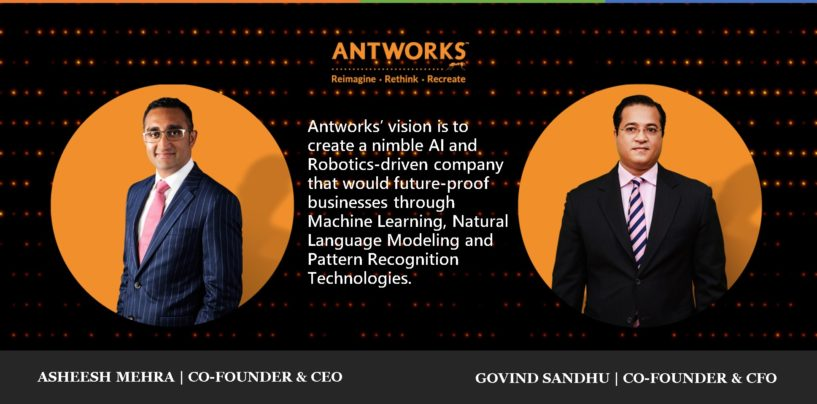 AntWorks: Delivering Cognitive Process Automation Solutions for Intelligent Enterprises