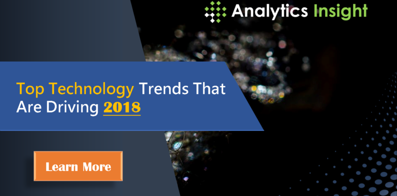 Top Technology Trends That Are Driving 2018