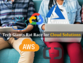 Tech Giants Rat Race for Cloud Solutions