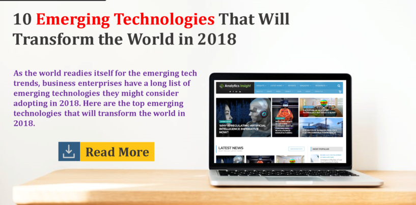 10 Emerging Technologies That Will Transform the World in 2018