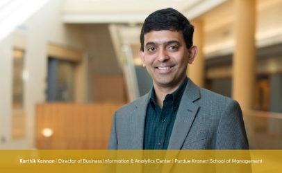 Interview with Karthik Kannan, Director of Business Information & Analytics Center at Purdue's Krannert School of Management