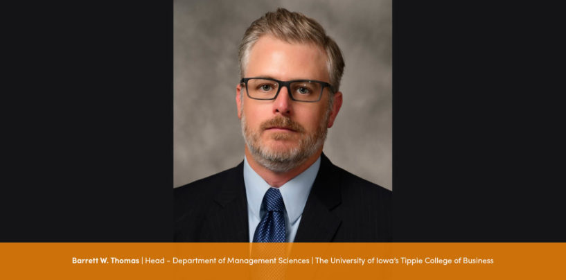 Interaction with Barrett W. Thomas, Head – Department of Management Sciences at The University of Iowa's Tippie College of Business