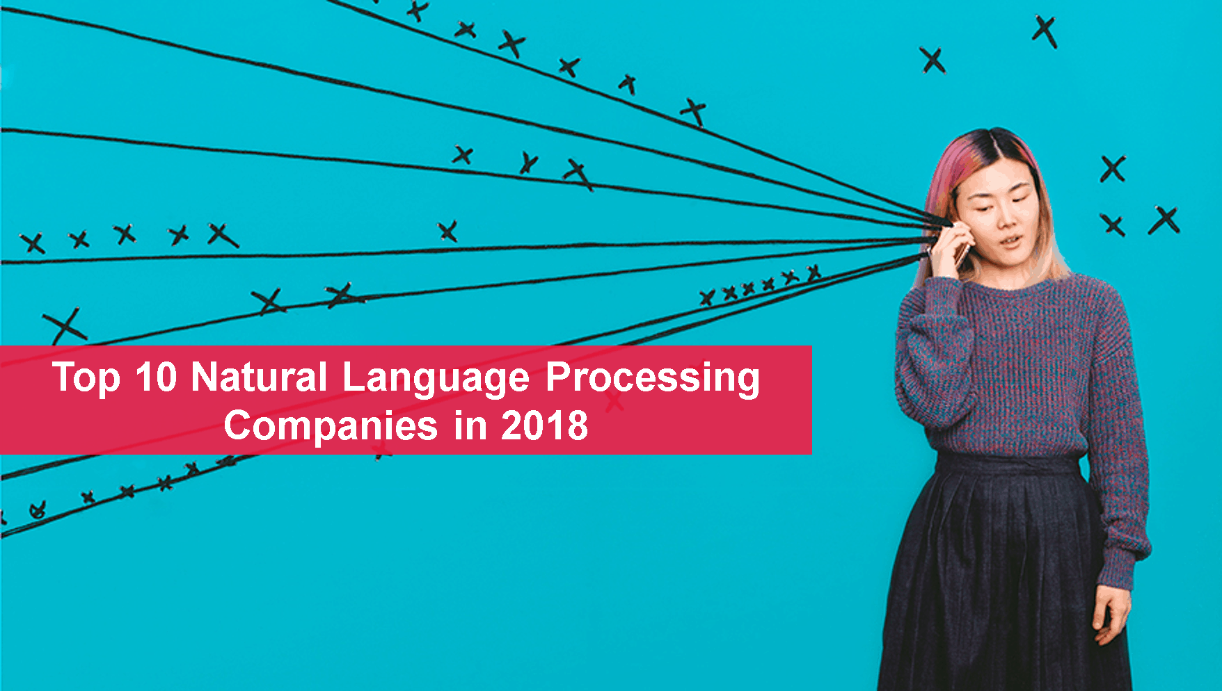 Top 10 Natural Language Processing Companies in 2018