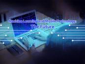 Machine Learning and Mobile Technology: Amalgamation for the Future
