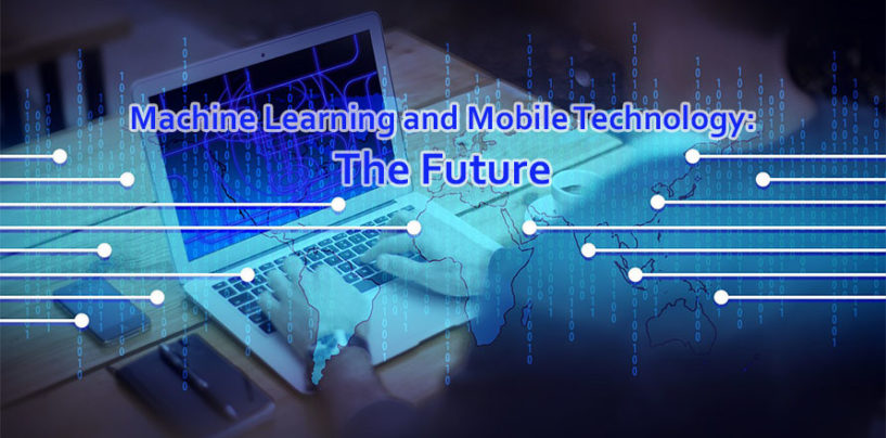 Machine Learning and Mobile Technology: Amalgamation for the Future