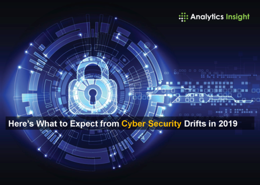 Here's What to Expect from Cyber Security Drifts in 2019
