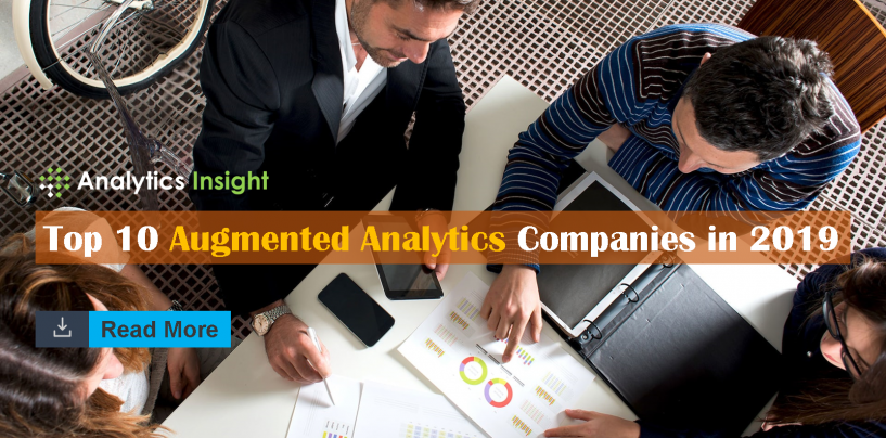 Top 10 Augmented Analytics Companies in 2019