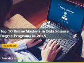 Top 10 Online Master's in Data Science Degree Programs in 2019