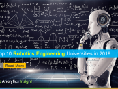 Top 10 Robotics Engineering Universities in 2019