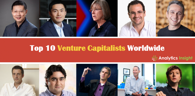 Top 10 Venture Capitalists Worldwide