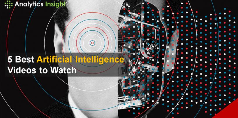 5 Best Artificial Intelligence Videos to Watch