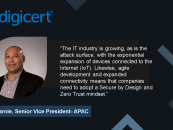 Interview with Ray Garnie, Senior Vice President- APAC, DigiCert