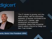 Interview with Ray Garnie, Senior Vice President- APAC, DigiCert