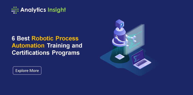 6 Best Robotic Process Automation Training and Certifications Programs