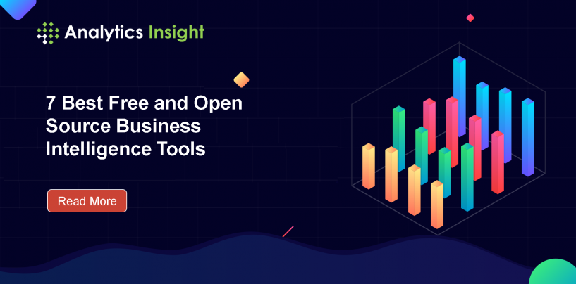 7 Best Free and Open Source Business Intelligence Tools