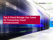 Top 5 Cloud Storage Use Cases for Connecting Cloud Infrastructures