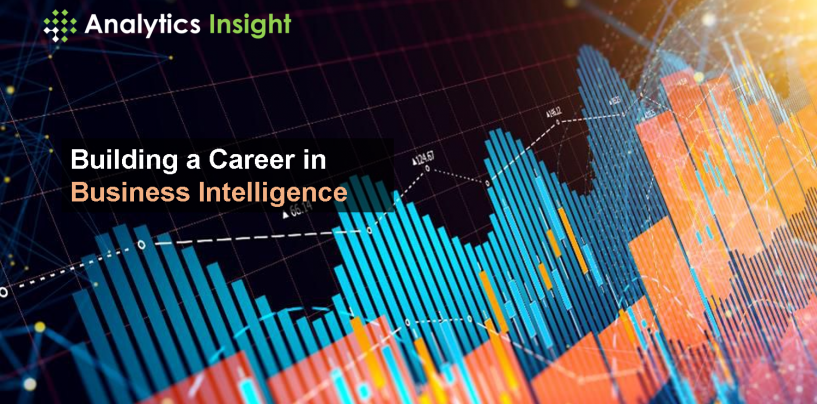 Building a Career in Business Intelligence