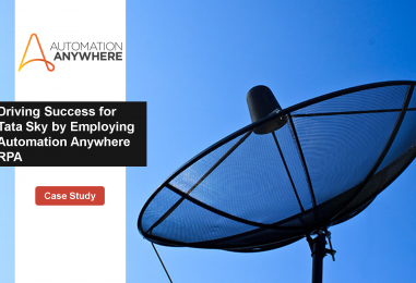 Driving Success for Tata Sky by Employing Automation Anywhere RPA
