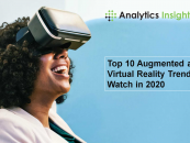 Top 10 Augmented and Virtual Reality Trends to Watch in 2020