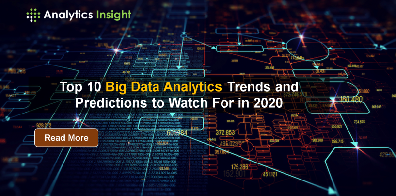 Top 10 Big Data Analytics Trends and Predictions to Watch For in 2020