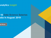 Top 10 Data Science Salaries In India In August 2019