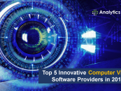 Top 5 Innovative Computer Vision Software Providers in 2019