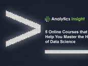 5 Online Courses that will Help You Master the Heart of Data Science