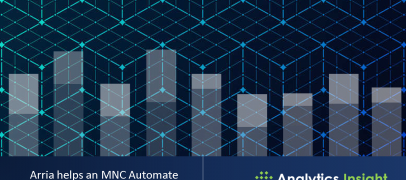 Arria helps an MNC Automate Business Intelligence Process for Quick Decision-Making