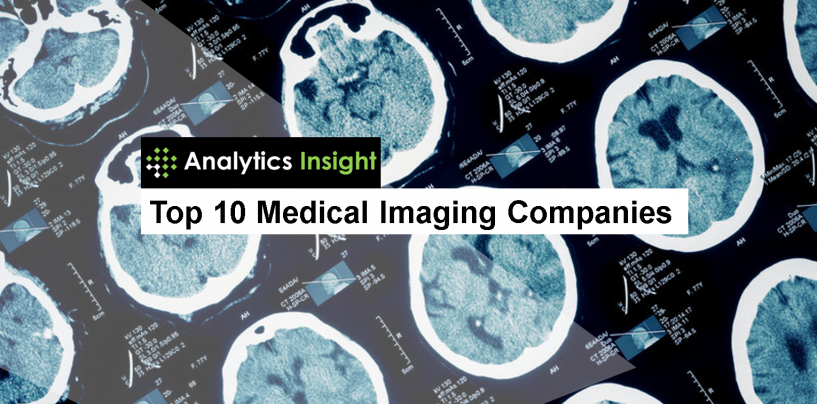 Top 10 Medical Imaging Companies