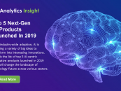 Top 5 Next-Gen AI Products Launched In 2019