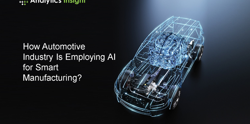 How Automotive Industry Is Employing AI for Smart Manufacturing?