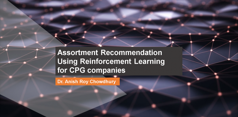 Assortment Recommendation Using Reinforcement Learning for CPG companies
