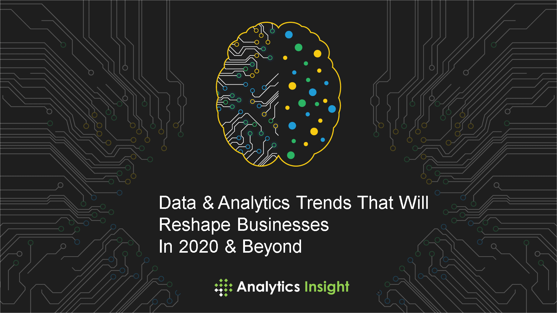 Business Trends 2020.Data Analytics Trends That Will Reshape Businesses In 2020