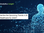 What Are the Upcoming Trends in AI in Healthcare for 2020?