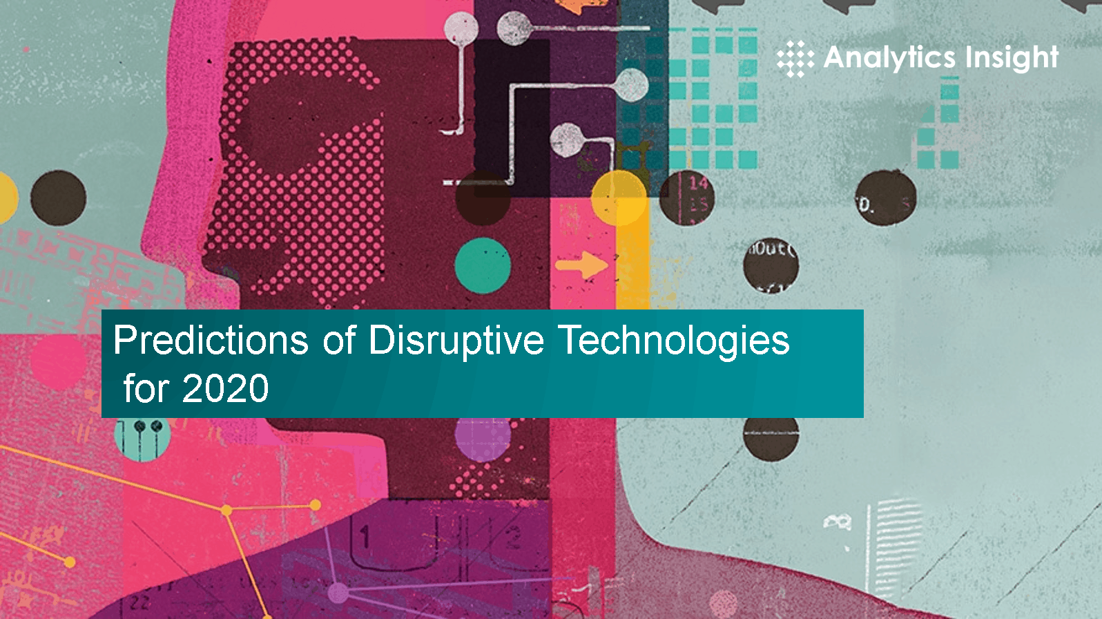Predictions of Disruptive Technologies for 2020