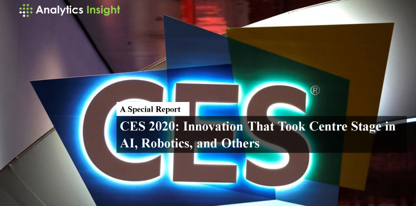 CES 2020: Innovations That Took Centre Stage in AI, Robotics, and Others