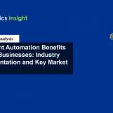 Intelligent Automation Benefits Across Businesses: Industry Implementation and Key Market Players