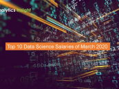 Top 10 Data Science Salaries of March 2020