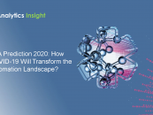 RPA Prediction 2020: How COVID-19 Will Transform the Automation Landscape?