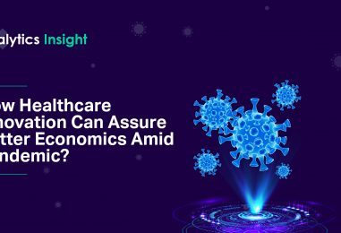"""Analytics Insight Publishes E-book Titled """"How Healthcare Innovation Can Assure Better Economics Amid Pandemic?"""""""
