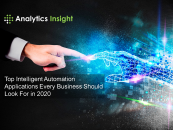 Top Intelligent Automation Applications Every Business Should Look For in 2020