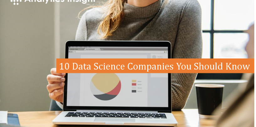 10 Data Science Companies You Should Know