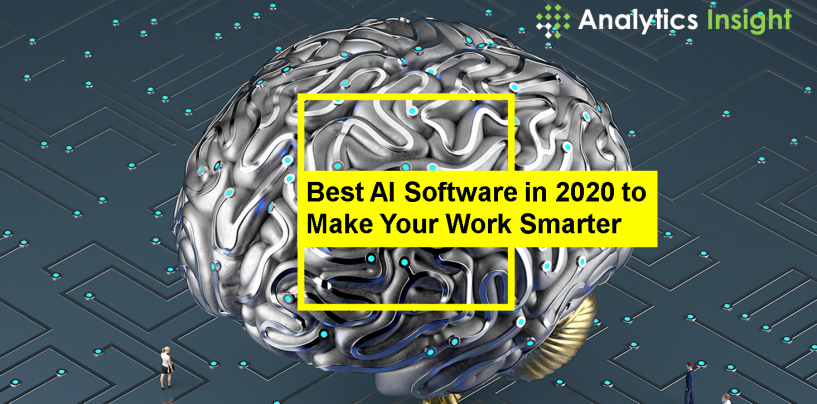 Best AI Software in 2020 to Make Your Work Smarter
