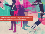 Data Scientists Must Target Telecom and BFSI for Better Career Prospects