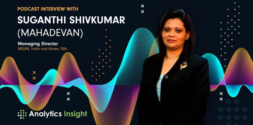 Exclusive Interaction with Suganthi Shivkumar, Managing Director for ASEAN, India and Korea, Qlik