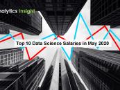 Top Data Science Salaries in May 2020