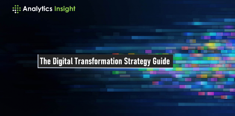 The Digital Transformation Strategy Guide