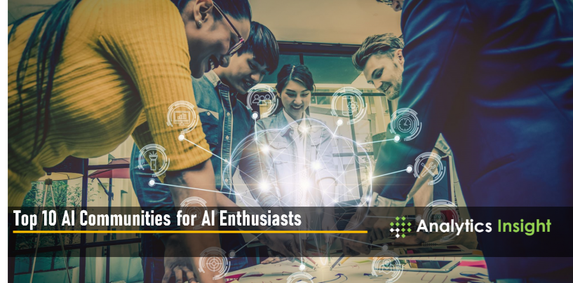 Top 10 AI Communities for AI Enthusiasts