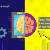 Top Artificial Intelligence Investments and Funding in May 2020
